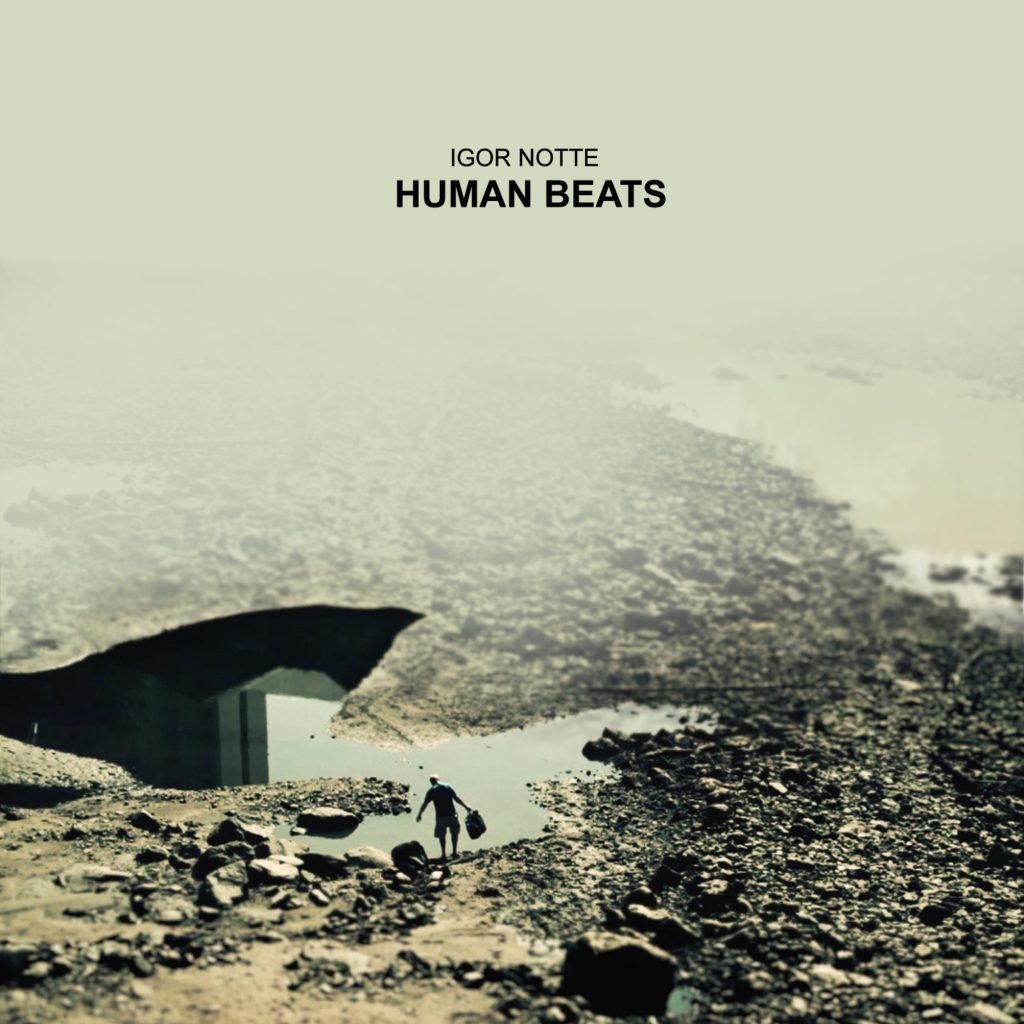 Igor Notte Photography Album Cover Human Beats
